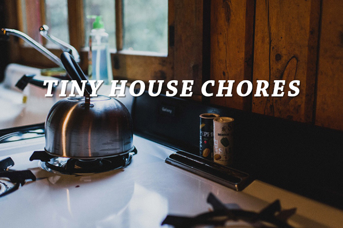 Tiny House Chore List